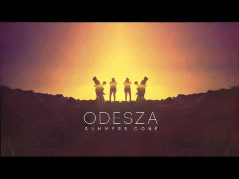 ODESZA - How Did I Get Here