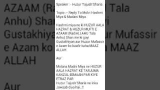 Reply to hasmi miya and madani miya by huzur Tajushsharia