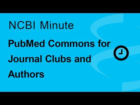 The NCBI Minute: How You and Your Journal Club Can Contribute Using PubMed Commons