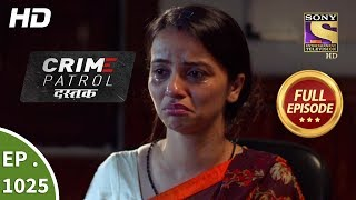 Crime Patrol Dastak Ep 1025 Full Episode 23rd April, 2019