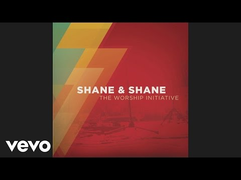 Shane & Shane - Seas of Crimson (Official Pseudo Video)