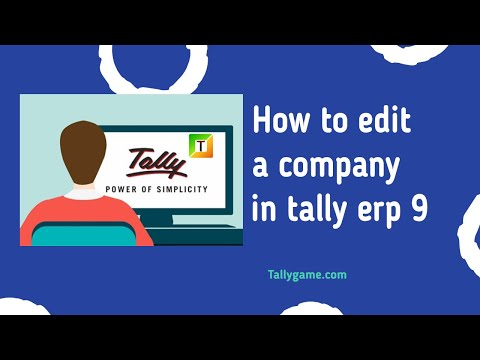 How to edit a company in tally or alter a company