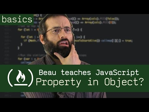 Check if a property is in an object - Beau teaches JavaScript