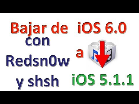 Restaurar/Downgrade a 5.1.1 con SHSH (Redsn0w) iPhone 4/3Gs & iPod Touch 4G