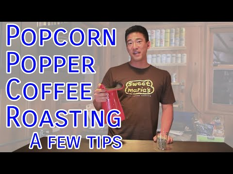 Roasting Coffee with a Hot Air Popcorn Popper: A Few Tips