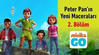 minikaGO - Peter Pan'ın Yeni Maceraları - 1.Sezon 2.Bölüm