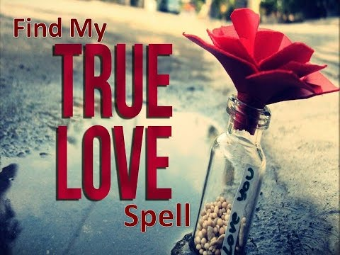 Find my true love spell - You will find who is made for you by god ||
