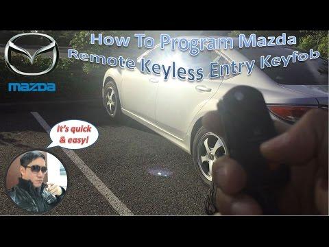 How To Program Mazda Remote Keyless Entry Keyfob
