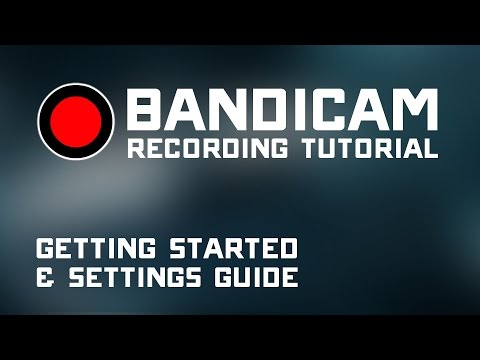 [2017] Bandicam Best Settings! - How To Record Games With No Lag or FPS Drop!