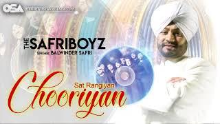Sat Rangiyan Chooriyan  The Safri Boyz   Balwinder Safri   full video   OSA Official
