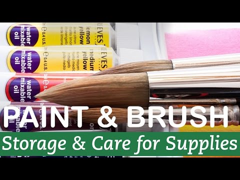 How to Store and Care for Paint and Brushes | LittleArtTalks