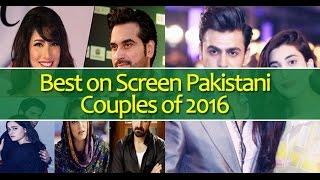 Best on Screen Pakistani Couples of 2016