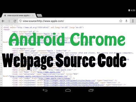 How to view the source code of a webpage on an Android Chrome Phone and Tablet