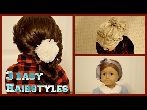 3 EASY and CUTE AG doll hairstyles