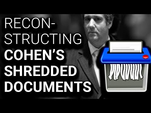 FBI Reconstructing Shredded Documents from Michael Cohen Raid