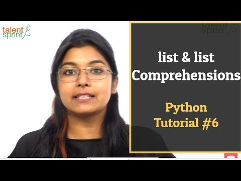 list & list Comprehensions | Python Tutorial #6 | TalentSprint
