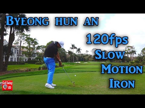 BYEONG HUN AN 120fps DTL IRON GOLF SWING 1080 HD