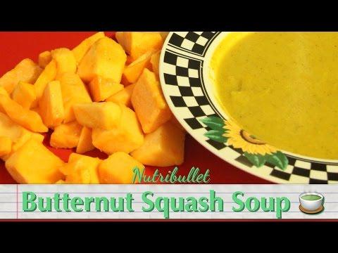 Nutribullet Vegan Butternut Squash Soup