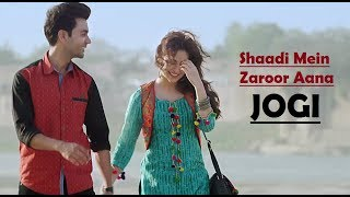 Jogi - Shaadi Mein Zaroor Aana (Full Song) Yasser Desai - Aakanksha-Arko-Rajkummar Rao,Kriti-Lyrical