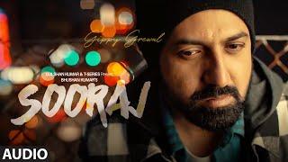 SOORAJ Full Audio |Gippy Grewal Feat. Shinda Grewal, Navpreet Banga|Baljit Singh Deo| NEW SONGS 2018