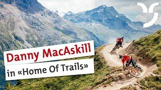 Danny MacAskill & Claudio Caluori: Home of Trails