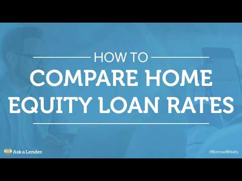 How to Compare Home Equity Loan Rates | Ask a Lender