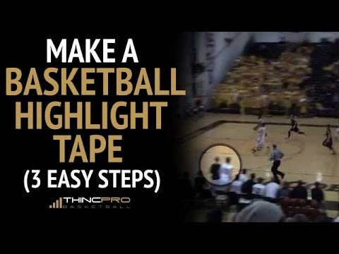 How to: Make a Basketball Highlight Tape to Get Recruited (3 Simple Steps)
