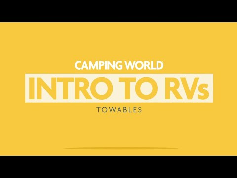 Camping World's Intro To RVs: Towables