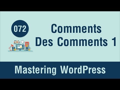 Mastering WordPress in Arabic #072 - Comments Part 3 - Design Comments List Part 1