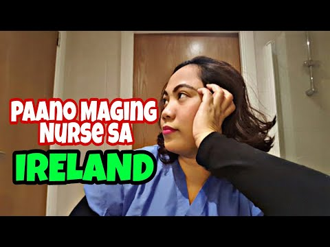 How to Work as a Nurse in Ireland (Taglish)