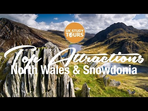 North Wales & Snowdonia Top Attractions - UK Study Tours