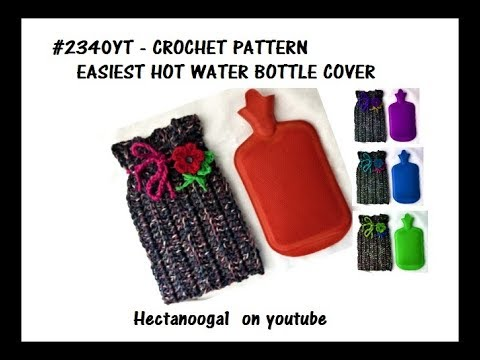 How to CROCHET a Hot Water Bottle Cover