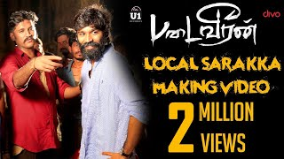 Padaiveeran - Local Sarakka Foreign Sarakka (Making Video) | Dhanush | Karthik Raja | Vijay Yesudas