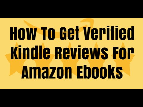 Kindle Direct Publishing - How To Get Verified Ebook Reviews