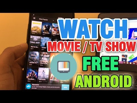 WATCH ANY MOVIES / TV SHOW ON ANDROID FREE!! - NO ROOT (2017)