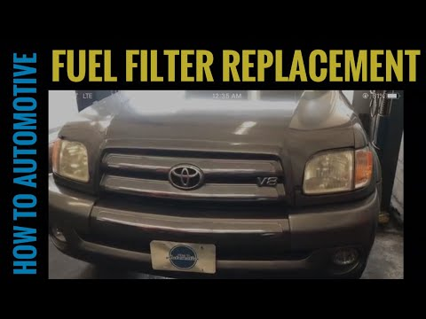 How to Replace the Fuel Filter on a 2000-2009 Toyota Tundra