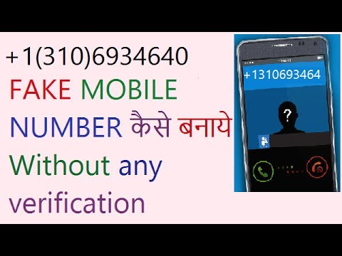 how to get or create fake mobile number without any verification 2017 trick