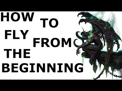 How to FLY from the beginning - WOW LEGION guide