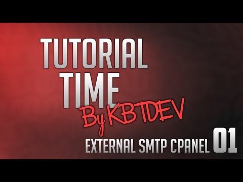 Tutorial Time - External SMTP cPanel