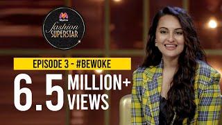 Myntra Fashion Superstar | Episode 3 - #BeWoke | Sonakshi Sinha | Kusha Kapila