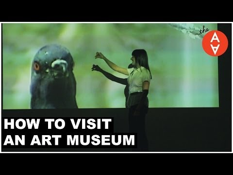 How to Visit an Art Museum | The Art Assignment | PBS Digital Studios