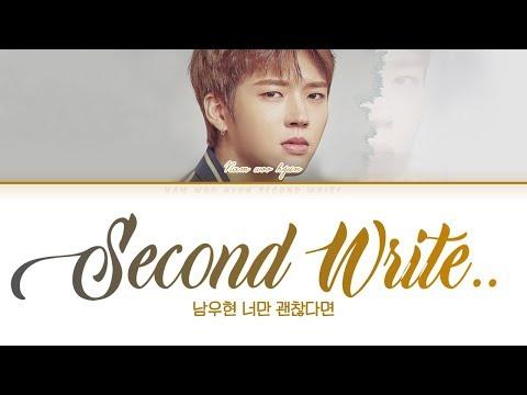 NAM WOO HYUN (남우현) -  Second Write.. (너만 괜찮다면) [Color Coded Lyrics Han/Rom/Eng/가사]