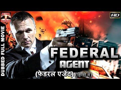 Federal Agent l 2018 l SuprHit Hollywood Dubbed Hindi HD Full Movie
