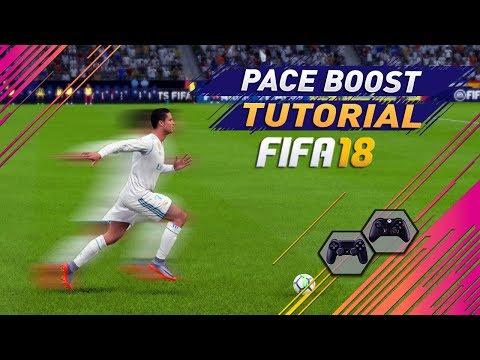 FIFA 18 SPEED BOOST TUTORIAL - HOW TO RUN SUPER FAST IN FIFA 18 - BEST PACE BOOST TRICK !!!