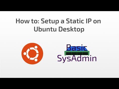 How to: Setup a Static IP Address on Ubuntu Desktop