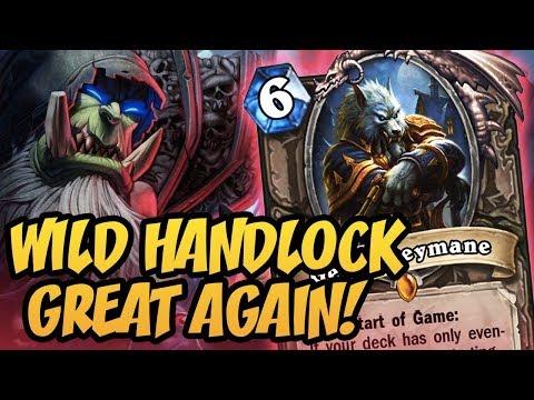 Hearthstone: Wild Handlock Great Again!