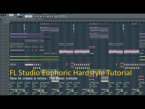 Tutorial: How to Make an Euphoric Hardstyle Remix | Part 1: The Melody