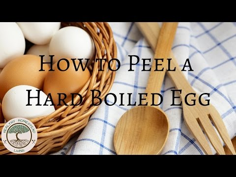 How to Peel a Hard Boiled Egg & Why Farm Fresh is Better