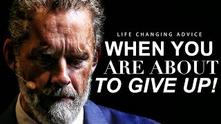 WATCH WHEN YOU FEEL LIKE GIVING UP! - Best of Jordan Peterson Greatest Advice