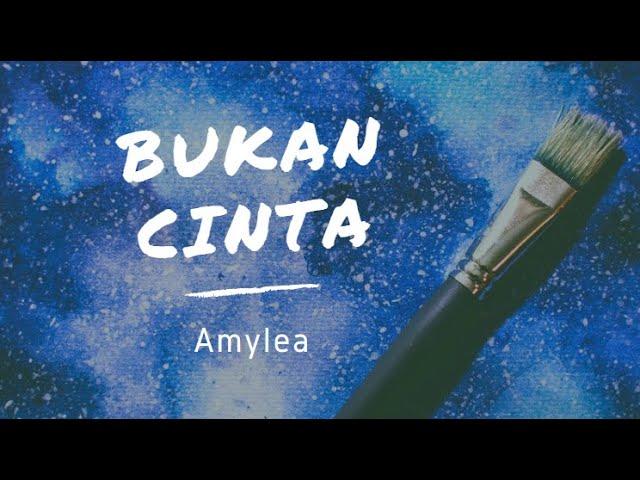 Download Bukan Cinta - Amylea [Lirik Lagu] MP3 Gratis